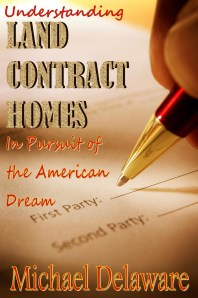 Land Contract Homes: In Pursuit of the American Dream